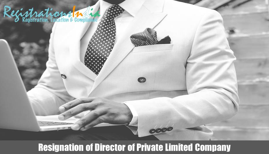 Process of resignation of Director of Private Limited Company