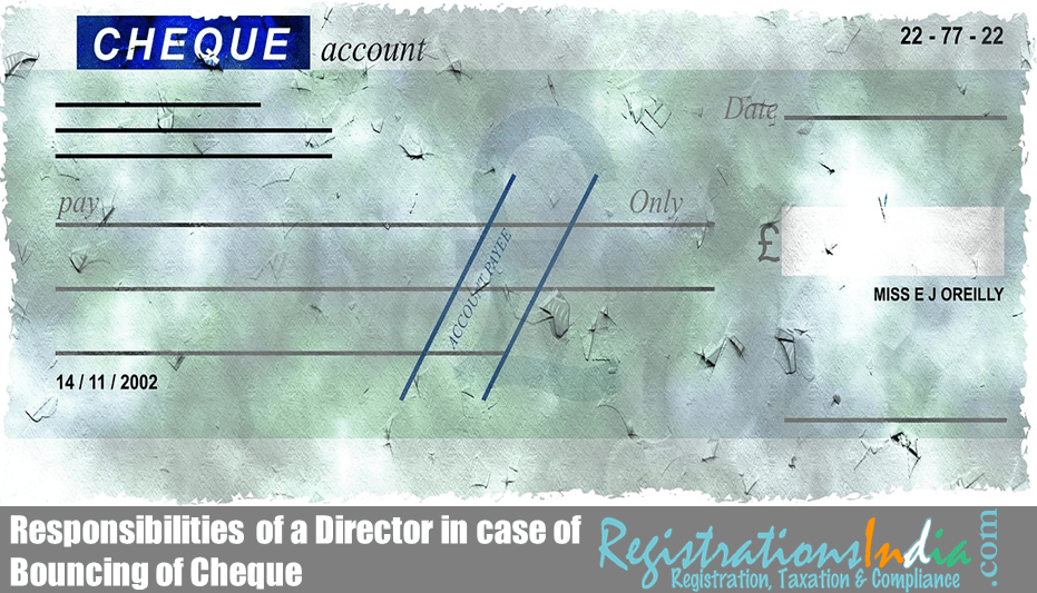 Responsibilities of a Director in case of Bouncing of Cheque