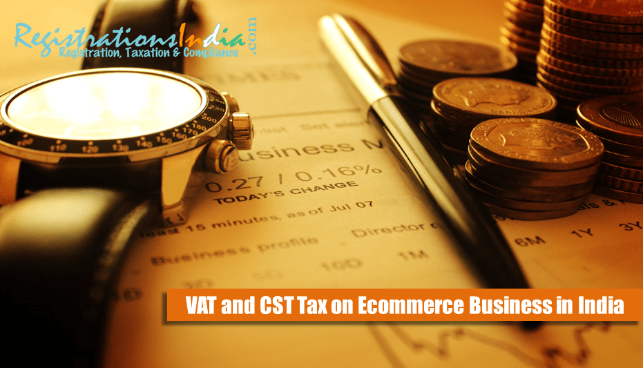 VAT and CST Tax on E-commerce Business in India image