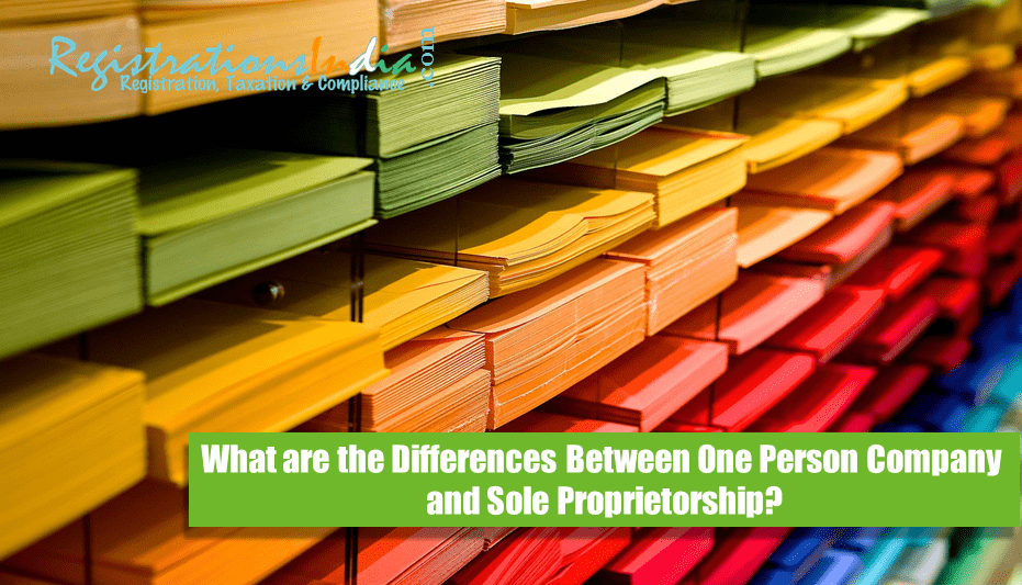 What are the Differences Between One Person Company and Sole Proprietorship image