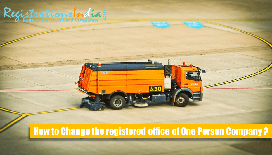How to Change Registered Office of One Person Company