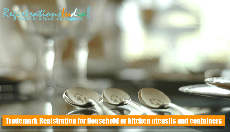 Register Trademark for Household or kitchen utensils