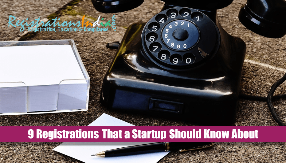 9 Registrations That a Startup Should Know About