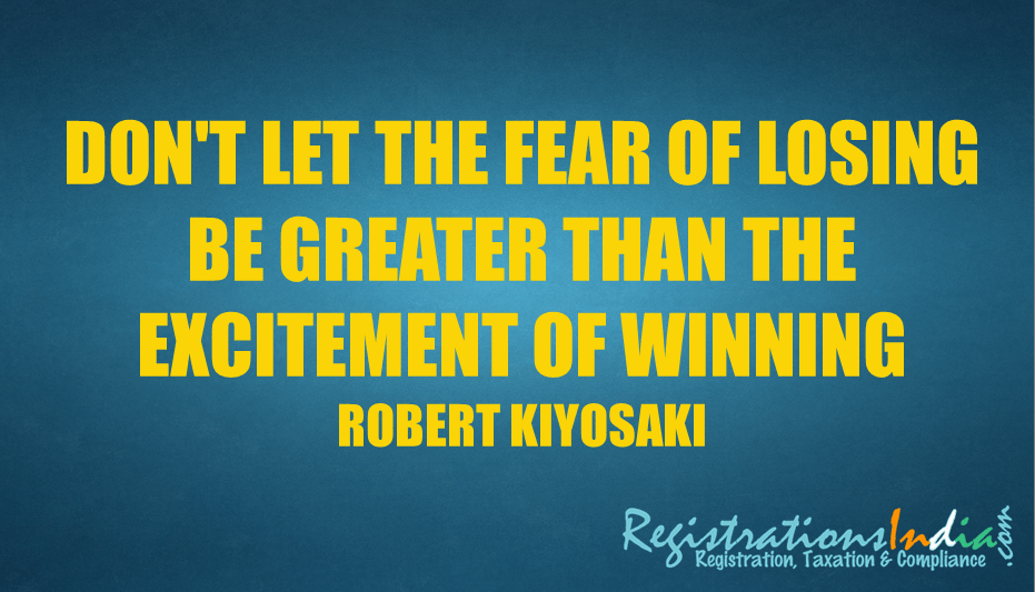 Don T Let The Fear Of Losing Be Greater Than The