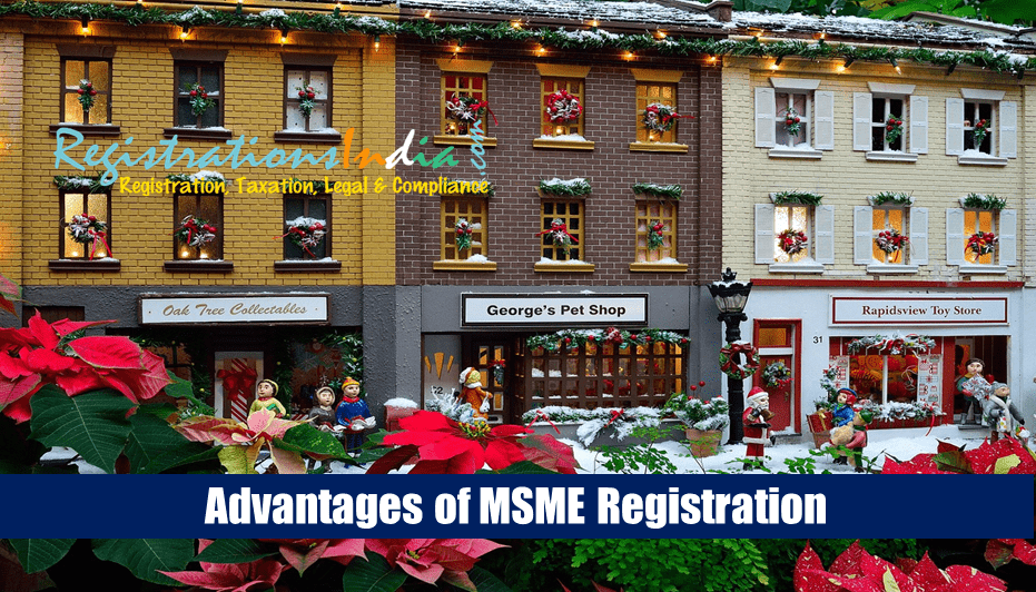 Advantages of MSME Registration