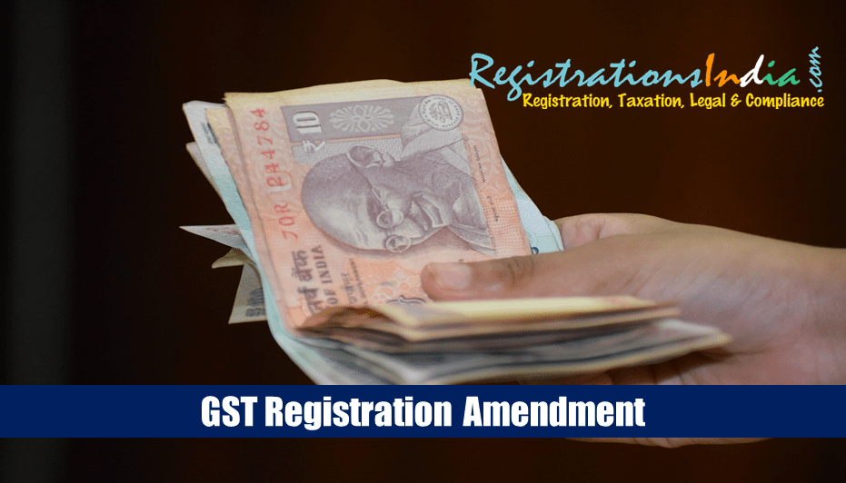 GST Registration Amendment